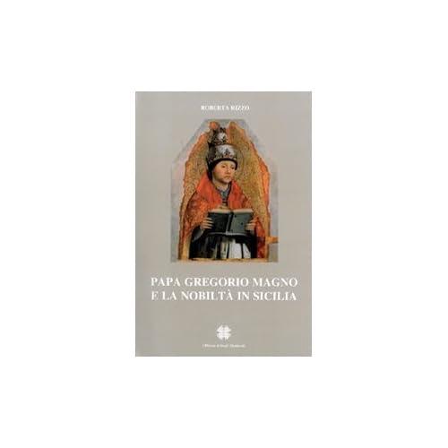Papa Gregorio Magno E La Nobiltà In Sicilia