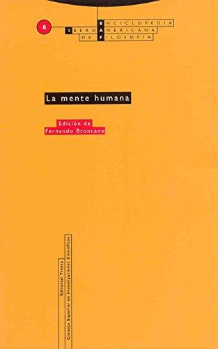 La mente humana: Vol. 08 (Enciclopedia Iberoamericana de Filosofía)