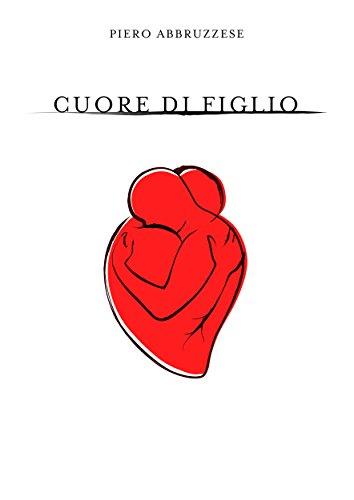 Cuore di Figlio (Italian Edition)