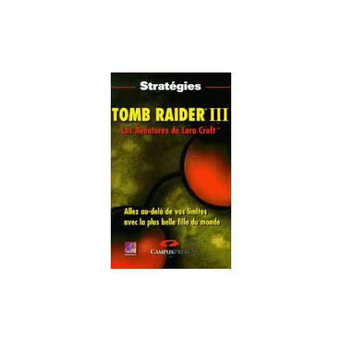 TOMB RAIDER III. Les aventures de Lara Croft