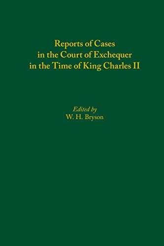 Reports of Cases in the Court of Exchequer in the Time of King Charles II (Medieval & Renais Text Studies) por W. H. Bryson