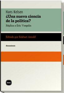Una Nueva Ciencia De La Politica (discusiones) por Hans Kelsen