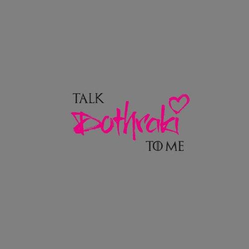GoT: Talk Dothraki to me - Damen T-Shirt Grau Meliert