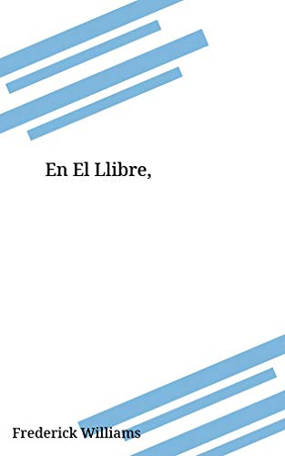 En El Llibre, (Catalan Edition) por Frederick Williams