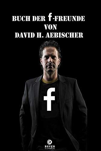 BUCH DER F-FREUNDE VON David H. Aebischer