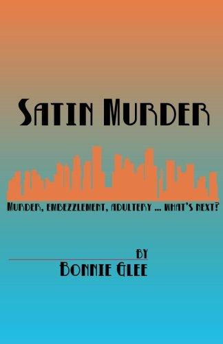 SATIN MURDER  by Bonnie Glee