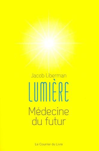Lumière : Médecine du futur