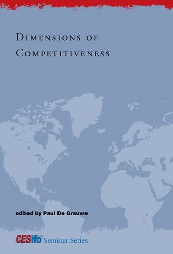 Dimensions of Competitiveness (CESifo Seminar Series)