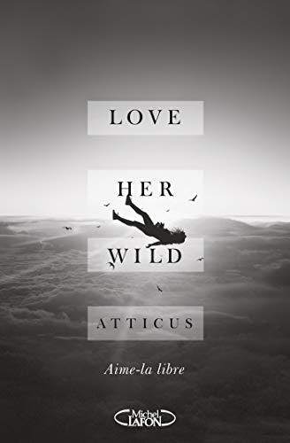 Love her wild (French Edition)