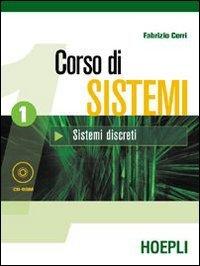 Corso di sistemi. Per le Scuole superiori. Con CD-ROM: 1