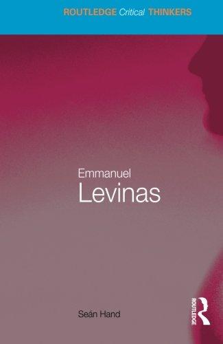 Emmanuel Levinas (Routledge Critical Thinkers)