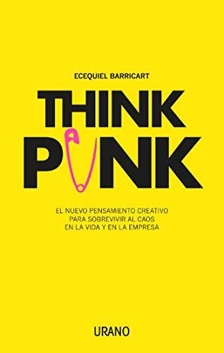Think Punk (Crecimiento personal) por Ecequiel Barricart