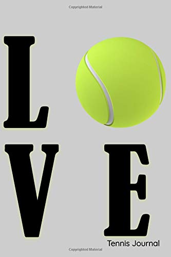Love Tennis Journal: 6x9 Lined Journal 100 Pages por Pretty Girl Press