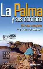 La palma y sus caminos (Guias De Excursionismo) por Oscar Pedrianes