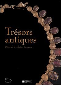 Trésors antiques : Bijoux de la collection Campana