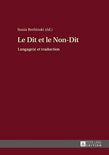 Le Dit et le Non-Dit : Langage(s) et traduction