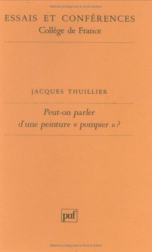 Peut-on parler d'une peinture pompier ? par Jacques Thuillier