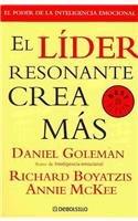 El lider resonante crea mas/The New Leaders: Primal Leadership