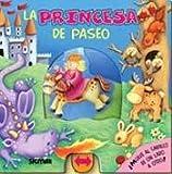 La princesa de paseo / Princess for a walk (Paseo / Excursion)