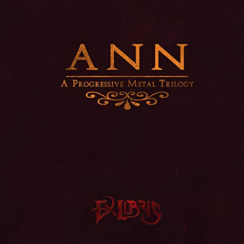 Ann (A Progressive Metal Trilogy)