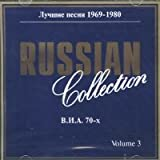 Russian Collection Volume 3. Luchshie pesni 1969-1980. VIA 70-x  (Russische Popmusik) [???????  ?????????  3. ??????  ?????  1969-1980.  ???  70-?]