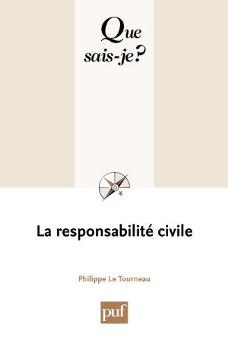 la-responsabilit-civile-que-sais-je-n-1521