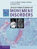 Uncommon Causes of Movement Disorders