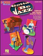 Gotta Be Jazz Perf/Accomp CD