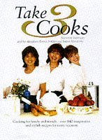 Take Three Cooks: Cooking for Friends and Family with Nanette Newman, Emma Forbes, Sarah Standing by Nanette Newman (1997-07-07)