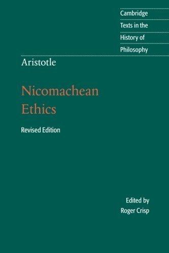 Aristotle: Nicomachean Ethics (Cambridge Texts in the History of Philosophy) by Aristotle (2014-12-29)