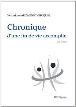 Chronique D Une Fin De Vie Accomplie [Pdf/ePub] eBook