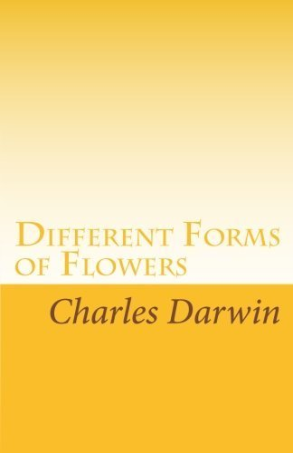 Different Forms of Flowers by Darwin, Charles (2008) Paperback