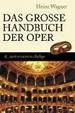 Das Grosse Handbuch der Oper