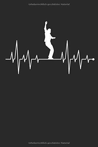 Herzschlag Herzlinie Herzfrequenz Slackline: Notizbuch DIN A5 I Dotted Punkteraster I 120 Seiten I Sportart Trendsportart Freestyle Slacklinen Slackliner Seiltanz Balance