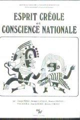 Esprit créole et conscience nationale (Essais sur la formation des consciences nationales en Amérique latine.)