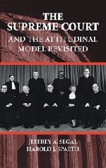 The Supreme Court and the Attitudinal Model Revisited by Jeffrey A. Segal (2002-09-23)