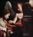 Giovanni Lanfranco. Un pittore barocco tra Parma, Roma e Napoli. Catalogo della mostra (Colorno, 8 settembre-2 dicembre 2001). Ediz. illustrata