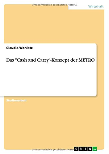 das-cash-and-carry-konzept-der-metro
