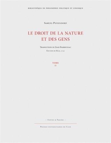 Le droit de la nature et des gens : Ou, Système général des principes les plus importants de la morale, de la jurisprudence et de la politique; Tome 2