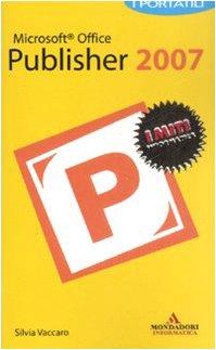 Microsoft Office Publisher 2007. I portatili