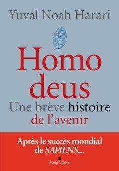 Homo Deus, Une brève histoire de l'avenir