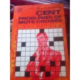 Cent Problemes de Mots Croisés