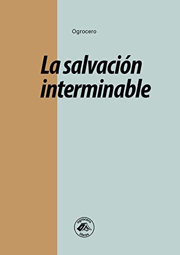 La salvación interminable (ogrocero libros) eBook: Ogrocero 3 ...