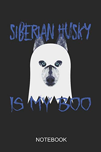 Siberian Husky Is My Boo Notebook: 6x9 110 Pages Dot-Grid Monster Journal for Halloween
