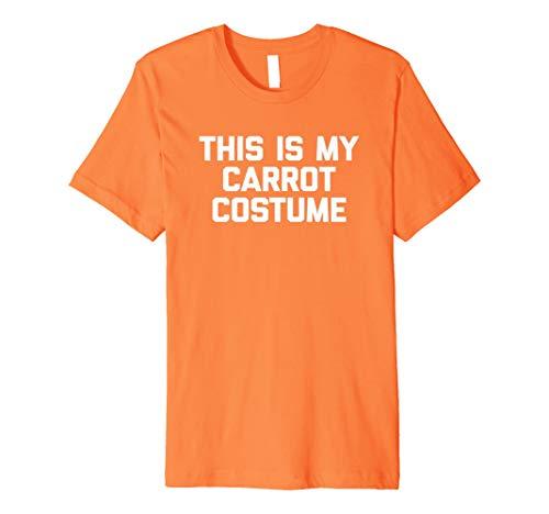 Karotte Kostüm Damen - Funny Halloween Shirt: This Is My Karotte Kostüm T-Shirt Fun