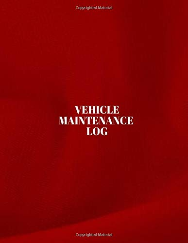 Vehicle Maintenance Log: Car Maintenance and Safety Routine Inspection Record Log Book Journal For All Your Automobile and Vehicle Check, Repair & Gas ... pages. (Vehicle maintenance logs, Band 12) - Gas-log-starter