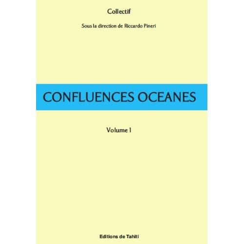 Confluences océanes 1 - L'idée de la nation