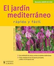 El jardín mediterráneo (Jardín en casa) por Carme Farré