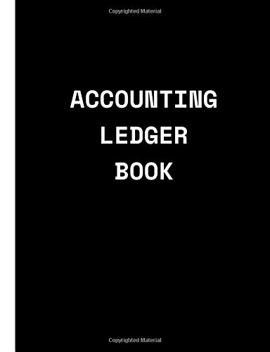 Accounting Ledger Book: Simple Accounting Ledger for Bookkeeping Credit,Debit Paper Book Financial Accounting Journal Entries for small business