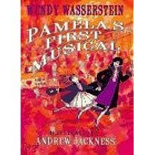 Pamela's First Musical by Wendy Wasserstein (1996-05-06)